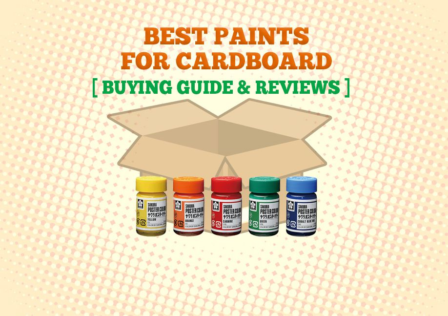 Best Paint For Cardboard