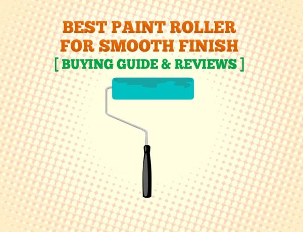 Best Paint Roller For Smooth Finish 600x460