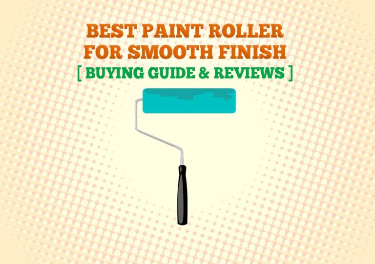 Best Paint Roller For Smooth Finish 768x541
